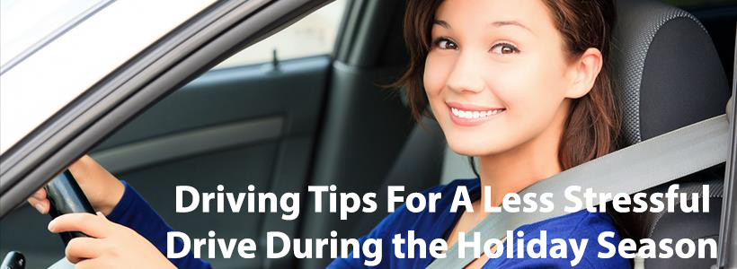 Top 5 Driving Tips For A Less Stressful Drive During the Holiday Season